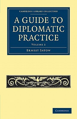 A Guide to Diplomatic Practice Vol. 2