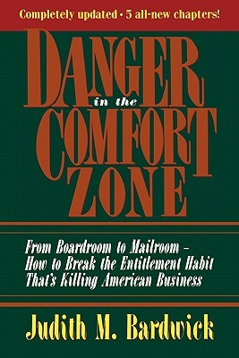 Danger in the comfort zone from boardroom to mailroom how to 292872 fandeluxe