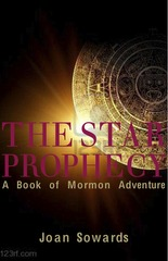 Star Prophecy: A Book of Mormon Adventure