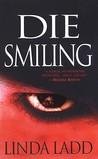 Die Smiling (Claire Morgan, #3)