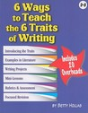 6 Ways to Teach the 6 Traits of Writing [With Transparency(s)]