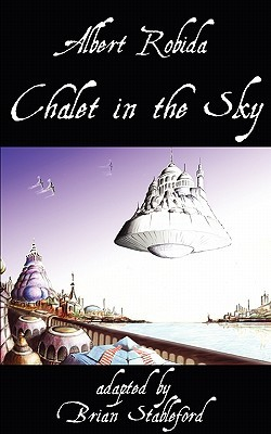 Chalet in the Sky by Albert Robida