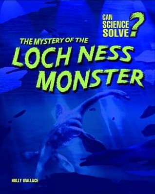 The Mystery of the Loch Ness Monster