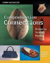 Comprehension Connections by Tanny McGregor