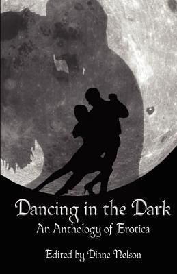 Dancing in the Dark by Diane Nelson