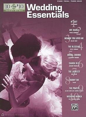 10 for 10 Sheet Music Wedding Essentials: Piano/Vocal & Piano Solos