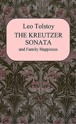 Kreutzer Sonata and Family Happiness