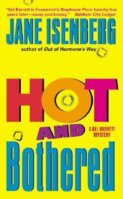 Hot and Bothered by Jane Isenberg