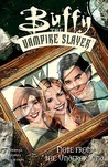 Buffy the Vampire Slayer: Note from the Underground (Buffy the Vampire Slayer Comic #30 Buffy Season 6)