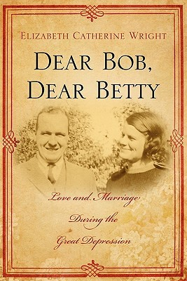 Libros electrónicos más vendidos para descarga gratuita Dear Bob, Dear Betty: Love and Marriage During the Great Depression