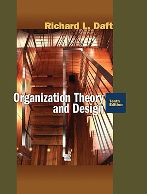 Organization Theory Design By Richard L Daft