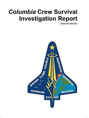Columbia Crew Survival Investigation Report
