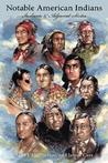 Notable American Indians: Indiana & Adjacent States