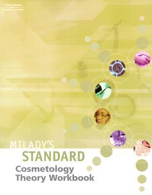Milady's Standard Cosmetology: Theory Workbook