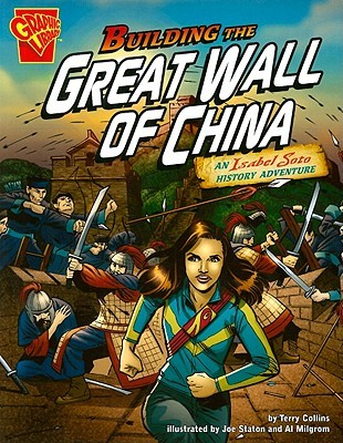 Building the Great Wall of China: An Isabel Soto History Adventure (Isabel Soto Adventures)