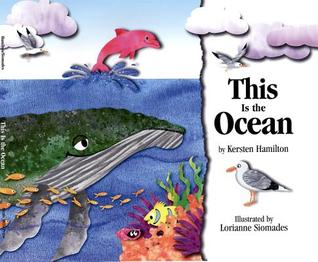 This Is the Ocean by Kersten Hamilton