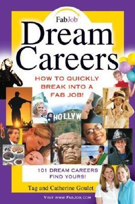 Dream Careers: How to Quickly Break Into a Fab Job...