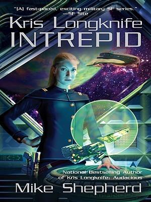 Intrepid by Mike Shepherd