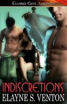 Indiscretions by Elayne S. Venton