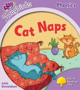 Cat Naps (Oxford Reading Tree: Stage 1+: More Songbirds Phonics)