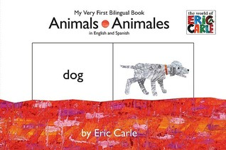 Animals Animales: My Very First Bilingual Book