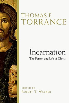 Incarnation: The Person and Life of Christ (ePUB)