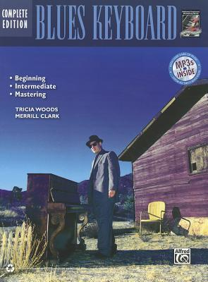 Complete Blues Keyboard Method Complete Edition by Tricia Woods