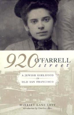 920 O'Farrell Street: A Jewish Girlhood in San Francisco