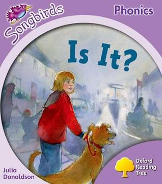 Is It? (Oxford Reading Tree: Stage 1+: More Songbirds Phonics)