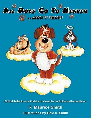 All Dogs Go to Heaven Don't They