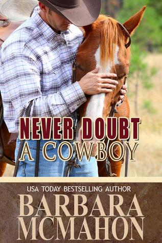 Never Doubt a Cowboy (Cowboy Hero, #5)