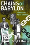 Chains of Babylon: The Rise of Asian America