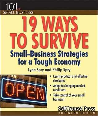 19-ways-to-survive-small-business-strategies-for-a-tough-economy-with-cdrom