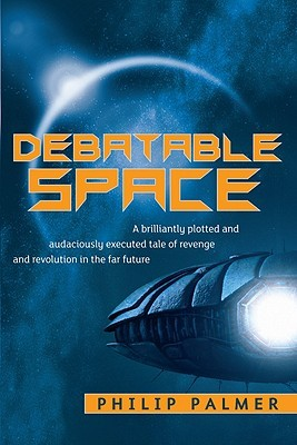 Debatable Space by Philip Palmer