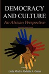 Democracy and Culture: An African Perspective(pb)