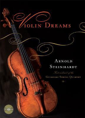 Violin Dreams by Arnold Steinhardt