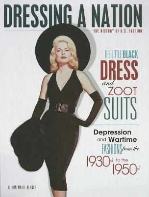 The Little Black Dress And Zoot Suits Depression And Wartime