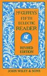 McGuffey's Fifth Eclectic Reader by William Holmes McGuffey