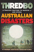 Thredbo: A Tragedy Waiting To Happen: And Other Australian Disasters