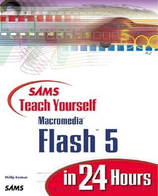 Sams Teach Yourself Macromedia Flash 5 in 24 Hours