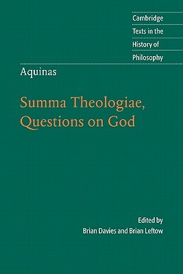 Aquinas: Summa Theologiae, Questions on God