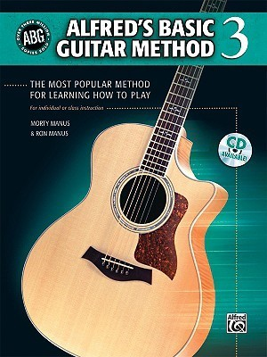 Alfred's Basic Guitar Method, Bk 3: The Most Popular Method for Learning How to Play