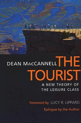 Tourist: A New Theory of the Leisure Class