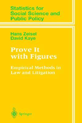 Prove It with Figures: Empirical Methods in Law and Litigation