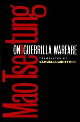 On Guerrilla Warfare by Mao Zedong