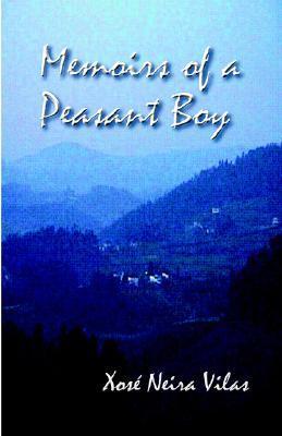 Memoirs of a Peasant Boy by Xosé Neira Vilas