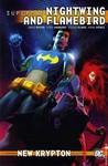 Superman: Nightwing and Flamebird, Vol. 1