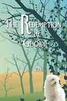 The Redemption of Glory