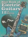Blue Book of Electric Guitars [with CD-ROM]