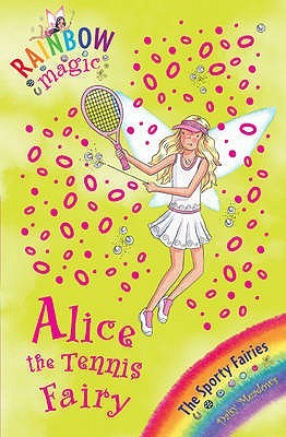Alice the Tennis Fairy (Sporty Fairies, #6)
